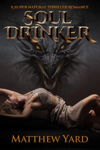 """Soul Drinker"" by Matthew Yard (ARC Review)"