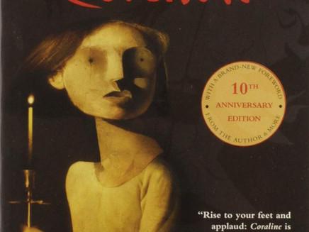 """Coraline"" by Neil Gaiman"