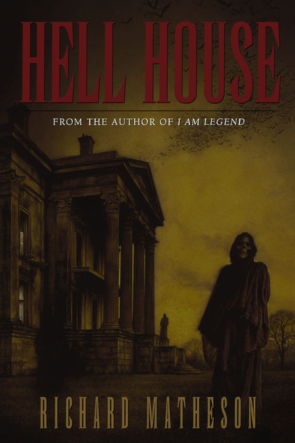 """""""Hell House"""" by Richard Matheson"""