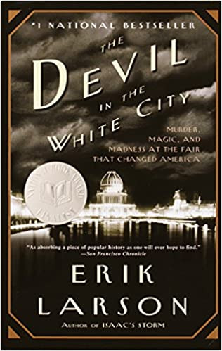 """""""The Devil in the White City"""" by Erik Larson & GIVEAWAY WINNER"""