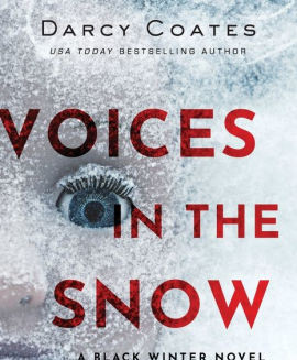 """""""Voices in the Snow"""" by Darcy Coates"""