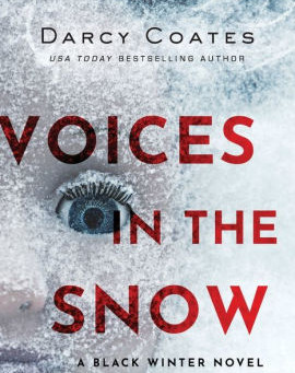 """Voices in the Snow"" by Darcy Coates"