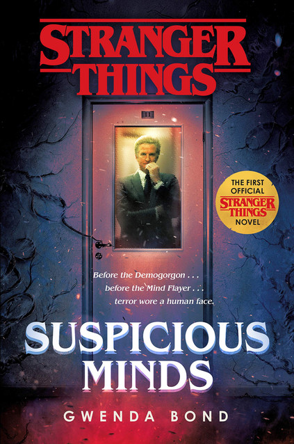 """Stranger Things: Suspicious Minds"" by Gwenda Bond"