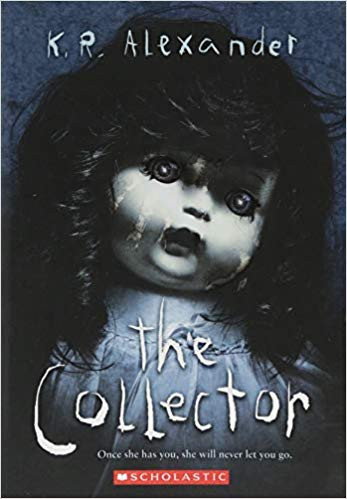 The Collector by K. R. Alexander