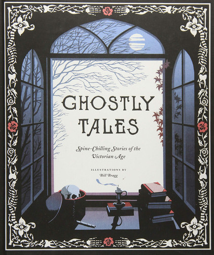 """Short Story Reviews: """"Ghostly Tales: Spine-Chilling Stories of the Victorian Age"""""""