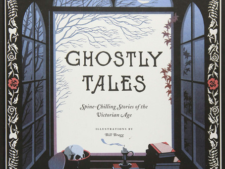 "Short Story Reviews: ""Ghostly Tales: Spine-Chilling Stories of the Victorian Age"""