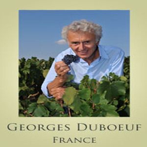 Profiled Winemakers – Georges Duboeuf