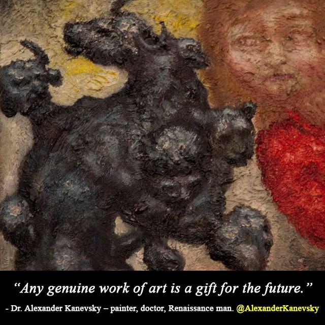 Alexander Kanevsky - Art Is A Gift