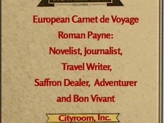 The European Carnet de Voyage: Travel Writer, Novelist,Saffron Dealer, Adventurer, and Bon Vivant Gi