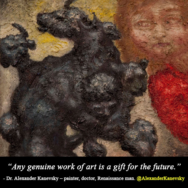 Alexander Kanevsky - Art Is A Gift