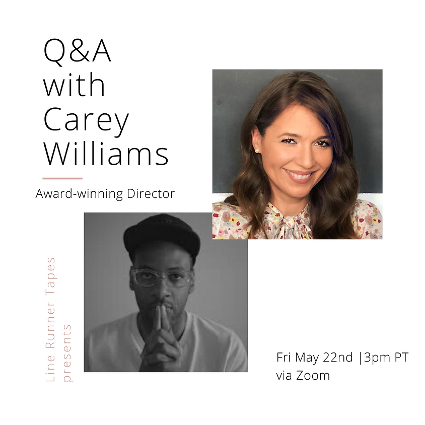 Q&A with Award-Winning Director Carey Williams