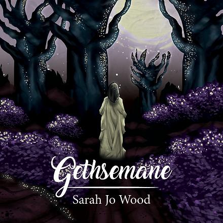 20200623 Sarah Jo Woods - Gethsemane Alb