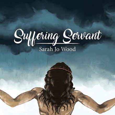 20200930 Sarah Jo Wood - Suffering Serva