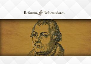 reforma e Reformadores.jpg