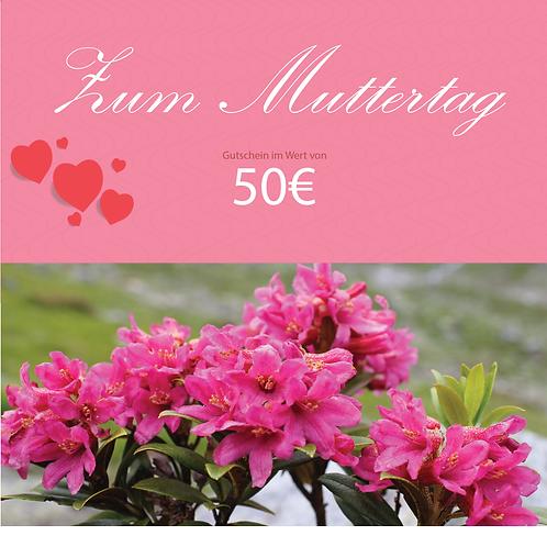 Gutschein zum Muttertag 50€