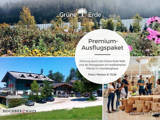 Premium Ausflugspaket Grüne Erde-Welt und Hochberghaus