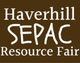 2019 Haverhill SEPAC Resource Fair