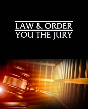 LAW & ORDER - YOU THE JURY