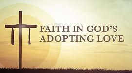 051720 Faith in Gods adopting love image
