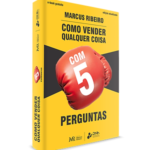 Como Vender Qualquer Coisa Com 5 Perguntas - Master Coach Marcus Ribeiro