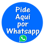 Pide Aqui por Whatsapp.png