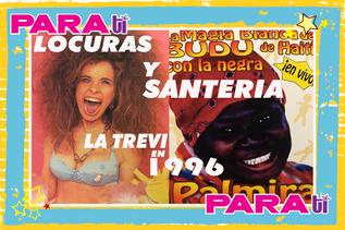 #WTF  LOCURAS Y SANTERÍA ¡LA TREVI EN 1996!