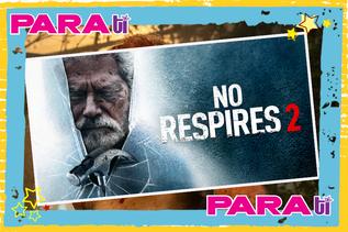 """#MOVIES  """"NO RESPIRES 2"""" ¡DISPONIBLE EN DESCARGA DIGITAL!"""