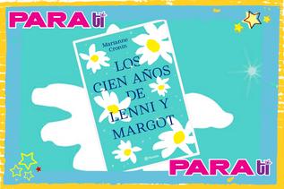 #BOOKS LOS CIEN AÑOS DE LENNI Y MARGOT