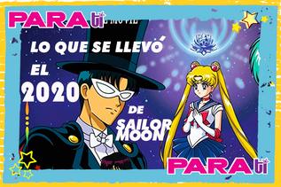 #MOONIE ¡LO QUE EL 2020 SE LLEVÓ DE SAILOR MOON!