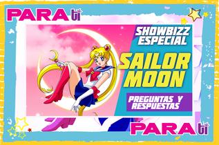 #SHOWBIZZ SAILOR MOON ¡PREGUNTAS Y RESPUESTAS!