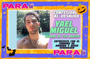 #CARASNUEVAS YAEL MIGUEL ¡SE CONFIESA PARA TI!