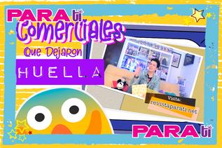 #RETRO COMERCIALES QUE ¡DEJARON HUELLA!
