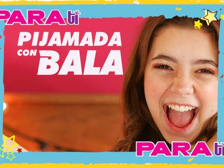 #PIJAMADA CON BALA