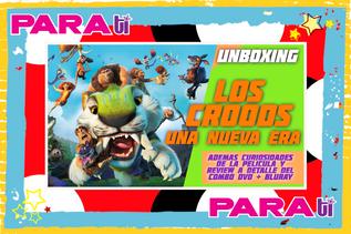 #UNBOXING LOS CROODS UNA NUEVA ERA