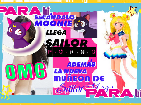 #MOONIE SAILOR MOON COMPETIRÁ CONTRA BARBIE