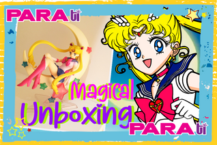 #MOONIE SAILOR MOON ¡MAGICAL UNBOXING!