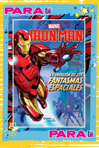 #BOOKS IRON MAN ¡LA INVASIÓN DE LOS FANTASMAS ESPACIALES!