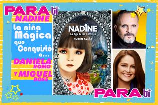 #WOW NADINE ¡LA NIÑA MÁGICA QUE CONQUISTÓ A DANIELA ROMO Y MIGUEL BOSÉ!