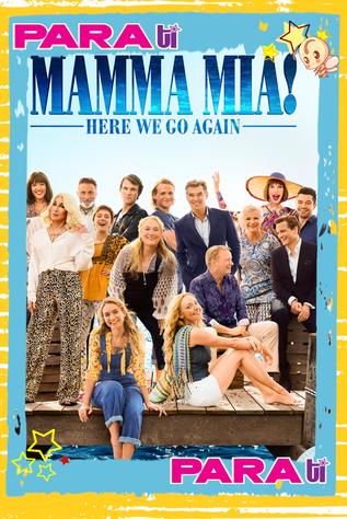 "#MOVIES  ""MAMMA MIA! VAMOS OTRA VEZ"" ¿VALE LA PENA?"