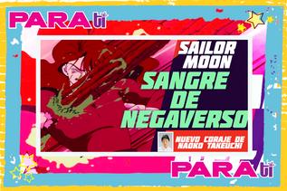 #MOONIE SAILOR MOON ¡SANGRE DE NEGAVERSO!