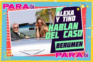 #WOW ALEXA Y TINO ¡HABLAN SIN CESURA DEL CASO BERUMEN!