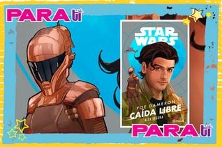 #BOOKS STAR WARS ¡POE DAMERON CAÍDA LIBRE!
