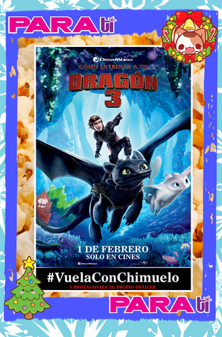 """#VUELACONCHIMUELO ¡PROTAGONIZA EL TRAILER DE """"CÓMO ENTRENAR A TU DRAGÓN 3""""!"""