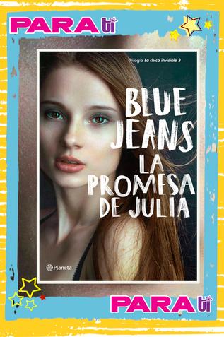 #BOOKS LA PROMESA DE JULIA ¡LO NUEVO DE BLUE JEANS!