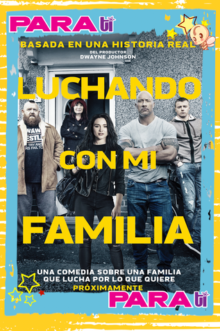 "#MOVIES ""LUCHANDO CON MI FAMILIA"""