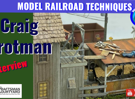 Lets interview Craig Brotman on Craftsman Scale Modeling Tips and Techniques.
