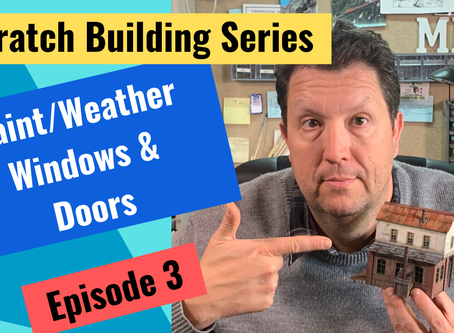 How to color Scale Model Doors and Windows-Episode 3-Scratch Building Series