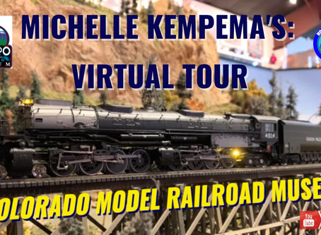 Michelle Kempema's Virtual Tour- Colorado Model Railroad Museum