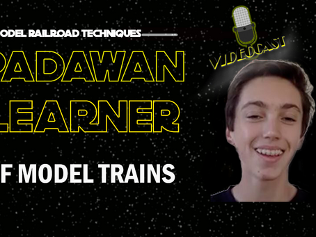 MRT Video Podcast #17- Padawan Learner of Model Trains- Drew Warrington