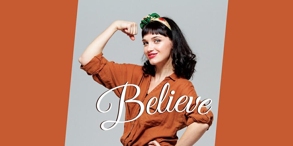 Believe - February Webinar